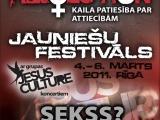 """01.03.2011. Latvija-Rīga: No 4.-6. martam Starptautiskais jauniešu festivāls """"Sexual Revolution. Kaila patiesība par attiecībām"""""""