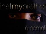 """09.02.2012. Ārvalstīs: Īsfilma """"Es pret savu brāli"""" par Somālijas musulmaņu pievēršanos Kristum (video)"""
