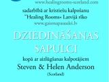 """05.11. 2012. LK """"Lūdziet bez mitēšanās"""" piedāvā Dziedināšanas sapulci ar Steven & Helen Anderson"""