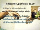 """Norisināsies Ivara Kalviņa lekcija """"Cilvēka garīgās un fiziskās būtības izpratnes evolucija zinātnes attīstības kontekstā"""""""