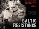 """Nacionālā identitāte: Edvīna Šnores filmas """"Nezināmais karš: Baltijas pretošanās"""" pirmizrāde"""