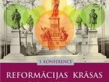 Latvijas Evaņģēliskā alianse ielūdz uz konferenci  REFORMĀCIJAS KRĀSAS